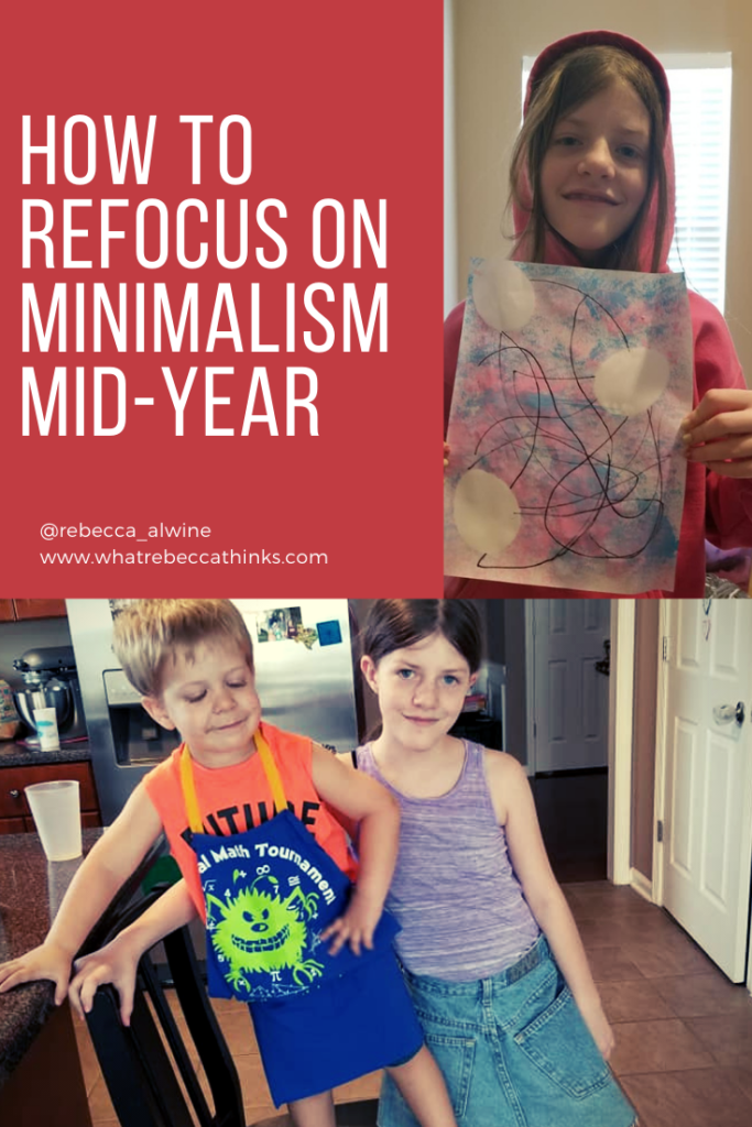 How to Refocus on Minimalism Mid-Year